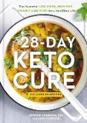 Cover-Bild zu Vormann, Jürgen: The 28-Day Keto Cure: The Essential High-Fat, Low-Carb Weight Loss Plan for a Healthier Life