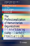 Cover-Bild zu The Professionalization of Humanitarian Organizations (eBook) von Müller-Stewens, Günter