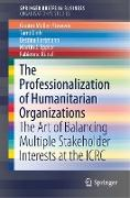 Cover-Bild zu The Professionalization of Humanitarian Organizations von Müller-Stewens, Günter