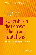Cover-Bild zu Leadership in the Context of Religious Institutions (eBook) von Müller-Stewens, Günter (Hrsg.)