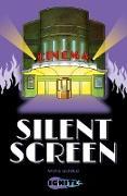 Cover-Bild zu Gould, Mike: Silent Screen (eBook)