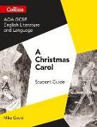Cover-Bild zu Gould, Mike: GCSE Set Text Student Guides - Aqa GCSE English Literature and Language - A Christmas Carol