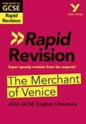 Cover-Bild zu Gould, Mike: York Notes for AQA GCSE (9-1) Rapid Revision: The Merchant of Venice - Catch up, revise and be ready for 2021 assessments and 2022 exams