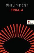 Cover-Bild zu Kerr, Philip: 1984.4 (eBook)