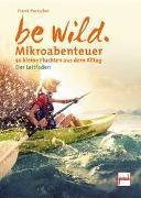 Cover-Bild zu Pratscher, Frank: be wild