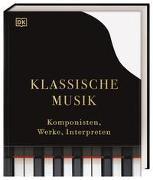 Cover-Bild zu Weeks, Marcus: Klassische Musik