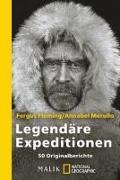 Cover-Bild zu Fleming, Fergus (Hrsg.): Legendäre Expeditionen