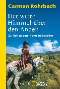 Cover-Bild zu Rohrbach, Carmen: Der weite Himmel über den Anden