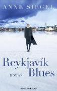 Cover-Bild zu Siegel, Anne: Reykjavík Blues