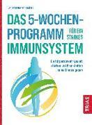 Cover-Bild zu Das 5-Wochen-Programm für ein starkes Immunsystem (eBook) von Börner, Benjamin