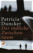 Cover-Bild zu Duncker, Patricia: Der tödliche Zwischenraum