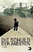 Cover-Bild zu Lustiger, Gila: Die Schuld der anderen