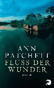 Cover-Bild zu Patchett, Ann: Fluss der Wunder