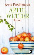 Cover-Bild zu Fredriksson, Anna: Apfelwetter