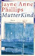 Cover-Bild zu Phillips, Jayne Anne: MutterKind