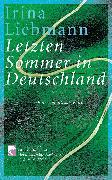 Cover-Bild zu Liebmann, Irina: Letzten Sommer in Deutschland