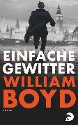 Cover-Bild zu Boyd, William: Einfache Gewitter