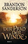 Cover-Bild zu Sanderson, Brandon: Der Pfad der Winde (eBook)