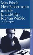 Cover-Bild zu Frisch, Max: Herr Biedermann und die Brandstifter. Rip van Winkle