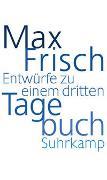 Cover-Bild zu Frisch, Max: Entwürfe zu einem dritten Tagebuch