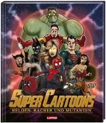 Cover-Bild zu Sedlaczek, André (Hrsg.): Super Cartoons: Heldinnen, Rächer und Mutanten