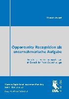 Cover-Bild zu Opportunity Recognition als unternehmerische Aufgabe von Askari, Hossein