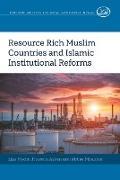 Cover-Bild zu Resource Rich Muslim Countries and Islamic Institutional Reforms von Mydin, Liza