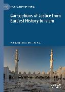 Cover-Bild zu Conceptions of Justice from Earliest History to Islam (eBook) von Mirakhor, Abbas