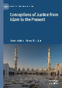 Cover-Bild zu Conceptions of Justice from Islam to the Present (eBook) von Mirakhor, Abbas