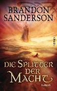 Cover-Bild zu Sanderson, Brandon: Die Splitter der Macht