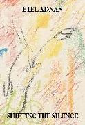 Cover-Bild zu Adnan, Etel: Shifting the Silence