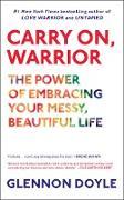 Cover-Bild zu Doyle, Glennon: Carry On, Warrior (eBook)