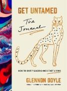 Cover-Bild zu Doyle, Glennon: Get Untamed (eBook)