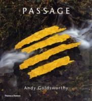 Cover-Bild zu Goldsworthy, Andy: Passage: Andy Goldsworthy