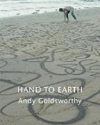 Cover-Bild zu Goldsworthy, Andy: Hand to Earth: Andy Goldsworthy Sculpture 1976-1990