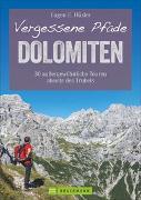 Cover-Bild zu Hüsler, Eugen E.: Vergessene Pfade Dolomiten