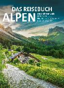 Cover-Bild zu Hüsler, Eugen E.: Das Reisebuch Alpen. Die schönsten Ziele entdecken (eBook)