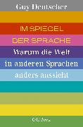 Cover-Bild zu Im Spiegel der Sprache von Deutscher, Guy