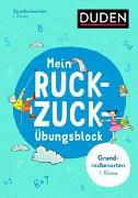 Cover-Bild zu Mein Ruckzuck-Übungsblock Grundrechenarten 1. Klasse von Müller-Wolfangel, Ute