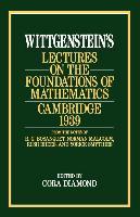Cover-Bild zu Wittgenstein, Ludwig: Wittgenstein`s Lectures on the Foundations of Mathematics, Cambridge, 1939