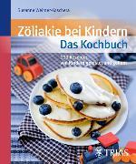 Cover-Bild zu Zöliakie bei Kindern - Das Kochbuch (eBook) von Weimer-Koschera, Susanne