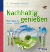 Cover-Bild zu Nachhaltig genießen von Koerber, Karl von