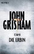 Cover-Bild zu Grisham, John: Die Erbin