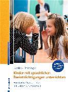 Cover-Bild zu Stitzinger, Ulrich: Kinder mit sprachlichen Beeinträchtigungen unterrichten (eBook)