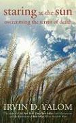 Cover-Bild zu Yalom, Irvin D.: Staring at the Sun