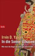 Cover-Bild zu Yalom, Irvin D.: In die Sonne schauen