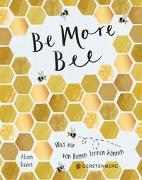 Cover-Bild zu Be More Bee von Davies, Alison