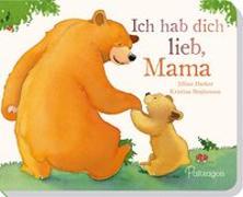 Cover-Bild zu Ich hab dich lieb, Mama von Harker, Jillian