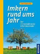 Cover-Bild zu Imkern rund ums Jahr von Staemmler, Geert