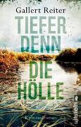 Cover-Bild zu Tiefer denn die Hölle von Gallert, Peter